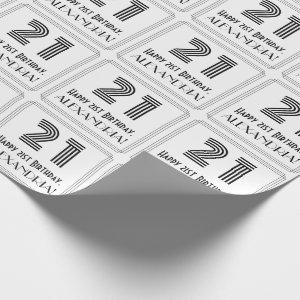 """21st Birthday: Art Deco Inspired Style """"21"""" + Name Wrapping Paper"""