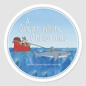 A Great White Christmas © Classic Round Sticker