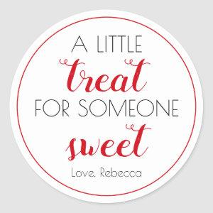 A Little Treat for Somone Sweet Valentine's Day Classic Round Sticker