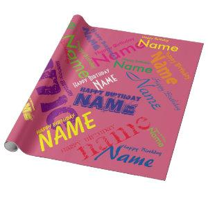 Add Name Happy Birthday Wrapping Paper