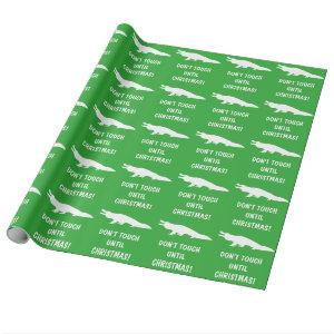 Alligator: Don't Touch Until Christmas! Wrapping Paper
