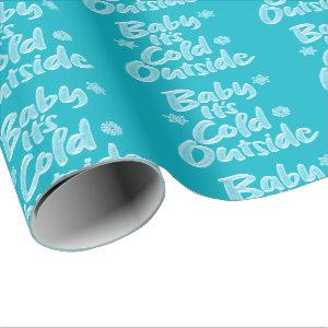 Baby It's Cold Outside Aqua Teal Frozen Christmas Wrapping Paper