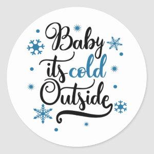 baby its cold outside classic round sticker