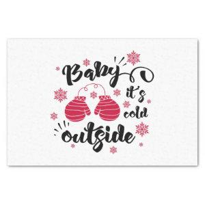 Baby its cold outside cute mittens winter tissue paper