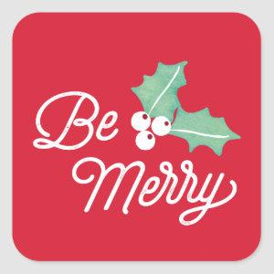 Be Merry Classic | Holiday Sticker