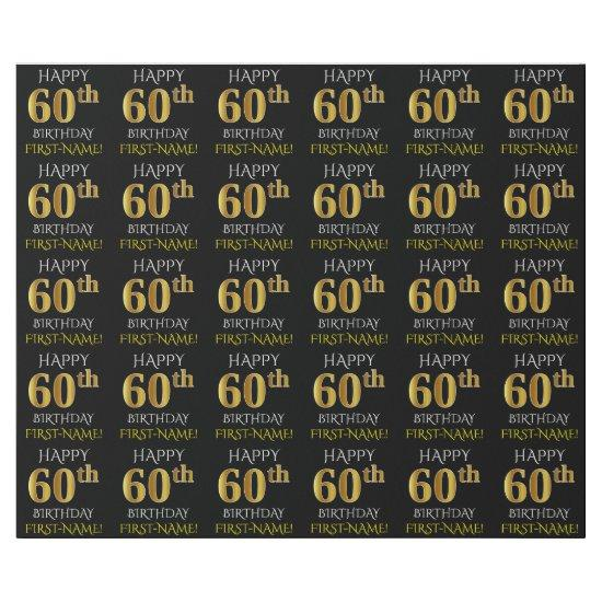 "Black, Faux Gold ""HAPPY 60th BIRTHDAY"" Wrapping Paper"