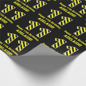 """Black & Yellow Striped """"11""""; 11th Birthday + Name Wrapping Paper"""