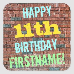 Brick Wall Graffiti Inspired 11th Birthday + Name Square Sticker