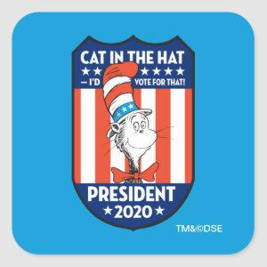 Cat in the Hat | I'd Vote for That! Square Sticker