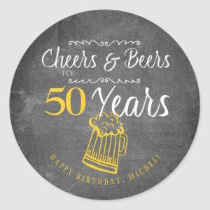 Cheers and beers to 50 years typography birthday classic round sticker