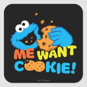 Cookie Wants Cookie Square Sticker