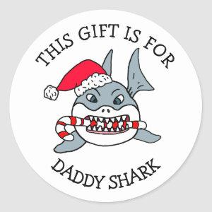 Daddy Shark, This gift if for Gift Tag Christmas
