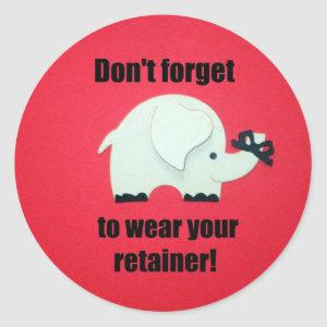 Don't forget to wear your retainer! classic round sticker