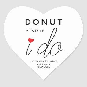 Donut Mind If I Do Custom Red Heart Wedding Favor Heart Sticker