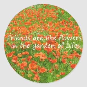 Friends Are Like Flowers Classic Round Sticker