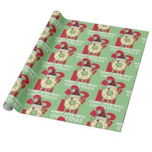 Funny Don't Open Until Christmas Donut Wrapping Paper