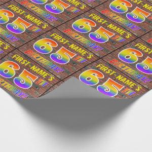 Graffiti Rainbow Look 65TH BIRTHDAY! & Custom Name Wrapping Paper