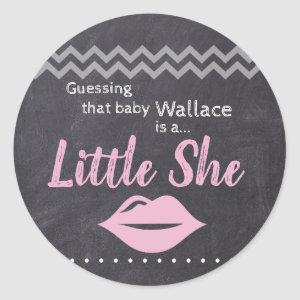 """Guessing baby Girl"" - ""Little She"" Gender Reveal Classic Round Sticker"