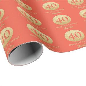Happy 40th Birthday Coral Orange and Gold Glitter Wrapping Paper