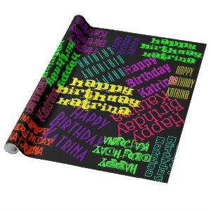 Happy Birthday Personalized Name and colors Wrapping Paper