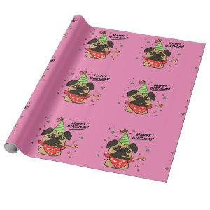 Happy Birthday Pug Girl Wrapping Paper