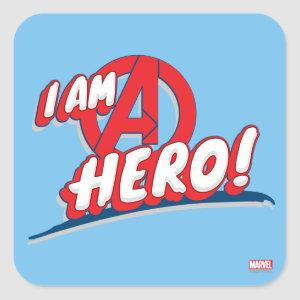 I Am A Hero! Square Sticker