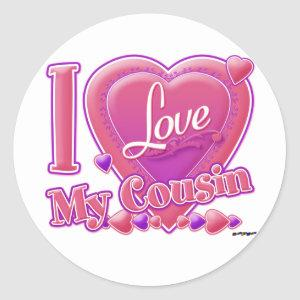 I Love My Cousin pink/purple - heart Classic Round Sticker