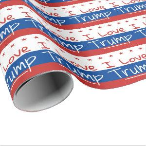 I Love Trump ... for President Wrapping Paper
