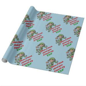 I Touch My Elf Christmas Humor Wrapping Paper