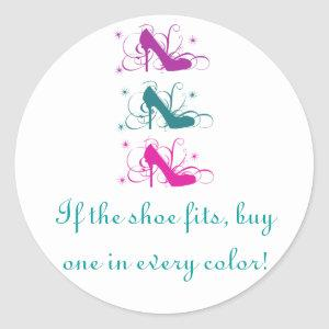 If The Shoe Fits Stickers