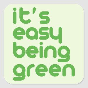 It's easy being green square sticker