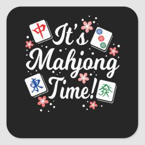 It's Mahjong Time For All Mahjong Queens & PLayers Square Sticker