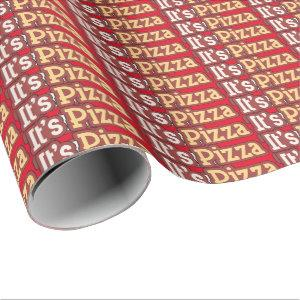 It's Pizza party word art wrapping paper