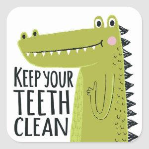 Keep Your Teeth Clean Square Sticker
