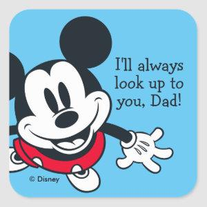 Mickey Mouse | Always Look Up To You Square Sticker