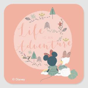 Minnie Mouse & Daisy Duck | Life is an Adventure Square Sticker