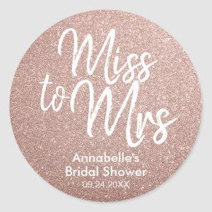 Miss to Mrs Glam Pink Rose Gold Bridal Shower Classic Round Sticker