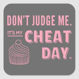 My Cheat Day Pink Cupcake Diet Humor Square Sticker
