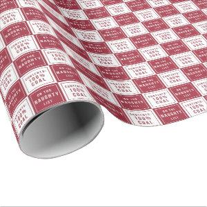 Naughty List 100% Coal   Red & White Christmas Wrapping Paper