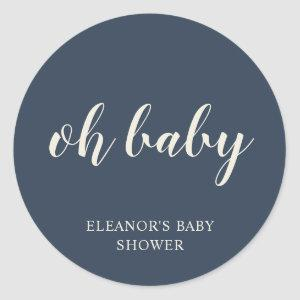 Oh Baby Simple Navy Blue Boy Baby Shower Favor Classic Round Sticker