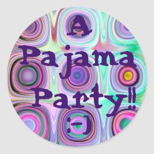 PARTY - Pajama Party with with Rainbow Candy Classic Round Sticker