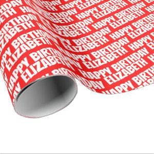 Personalized Name Happy Birthday Red Wrapping Paper