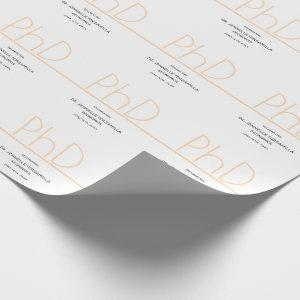 PhD degree White Cream Gray Graduation Party Wrapping Paper