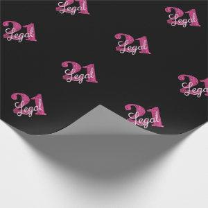 Pink 21 and Legal | Modern 21st Birthday Wrapping Paper