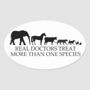 Real Doctors (Vets) Treat More Than One Species Oval Sticker