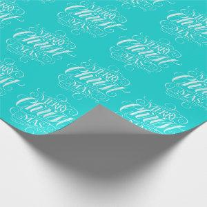Religious Christ Christmas Chalk Lettering Aqua Wrapping Paper