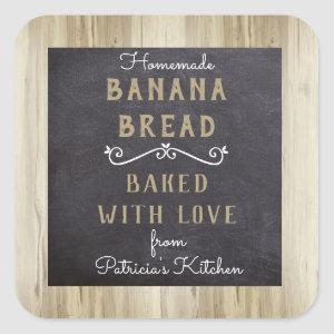 Rustic Homemade Banana Bread Baked With love Square Sticker