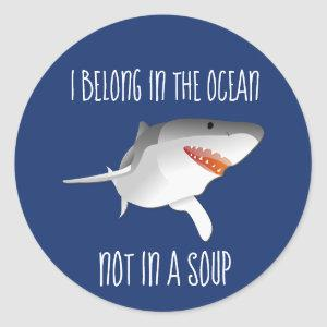 Save the Sharks Stop Finning Fin Soup Classic Round Sticker