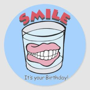Smile It's Your Birthday ~ False Teeth In Glass Classic Round Sticker