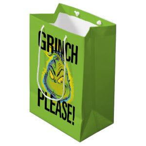 Snarky Grinch | Funny Grinch Please Medium Gift Bag